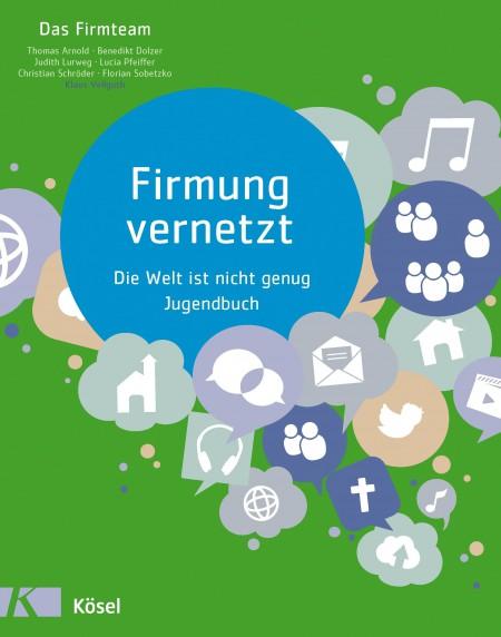 Das Handbuch zum Kurs Firmung vernetzt